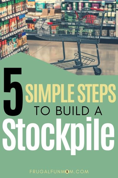 How To Build A Stockpile | Frugal Fun Mom