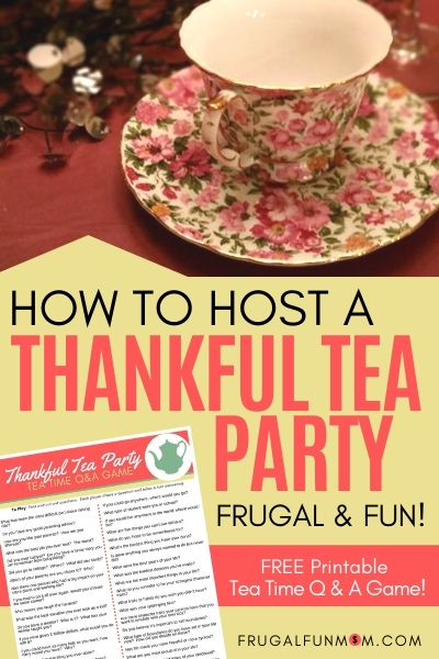 Host A Thankful Tea Party For Your Friends | Frugal Fun Mom