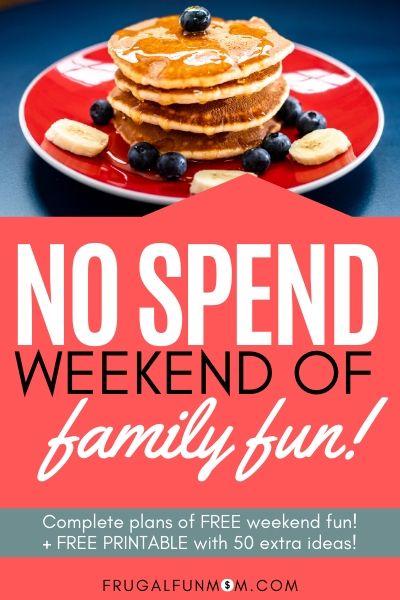 No Spend Weekend of Family Fun | Frugal Fun Mom