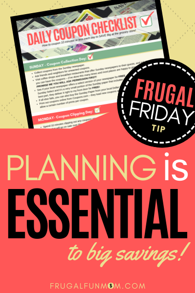 Planning Is Essential - Frugal Friday Tip #3 | Frugal Fun Mom