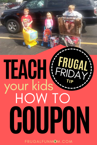 Teach Your Kids How To Coupon - Frugal Friday Tip #5 | Frugal Fun Mom