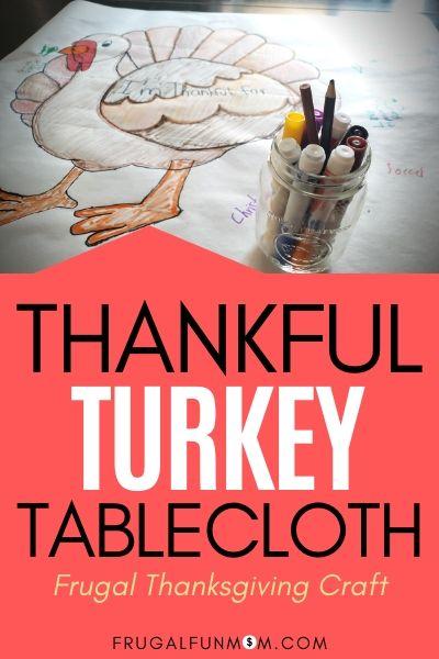 Thankful Turkey Tablecloth Family Craft   Frugal Fun Mom