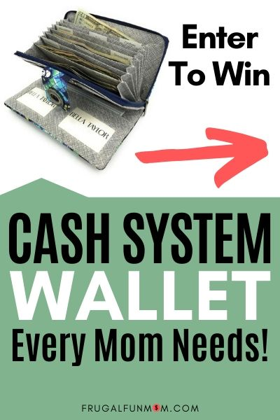 Enter To Win A Cash System Wallet | Frugal Fun Mom